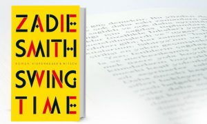 Swing Time – Zadie Smith Buchtipp