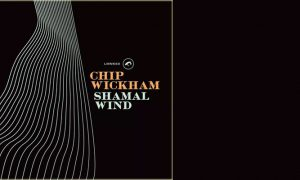 Chip Wickham: Shamal Winds – CD-Tipp