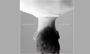 OTHER MAN – Samuel Hope