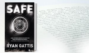 SAFE – Thriller von Ryan Gattis