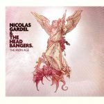 NICOLAS GARDEL & THE HEADBANGERS – The Iron Age