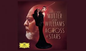 """Across the Stars"" Anne-Sophie Mutter spielt  John Williams Filmmusik"