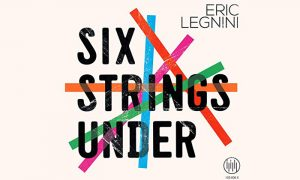 Eric Legnini – SIX STRINGS UNDER