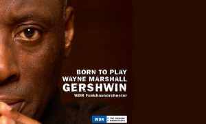 Wayne Marshall & WDR Funkhausorchester: Born to Play