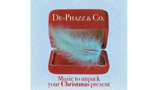 DE-PHAZZ & Co. MUSIC TO UNPACK YOUR CHRISTMAS PRESENT