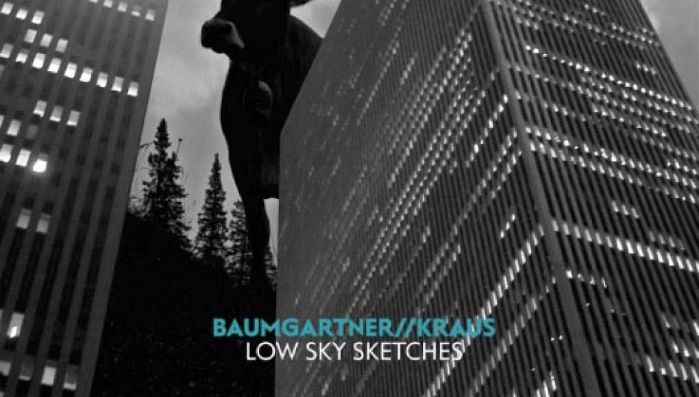 Low Sky Sketches // Joo Kraus – Pit Baumgartner
