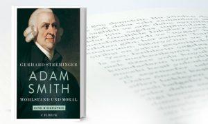 Gerhard Streminger: Adam Smith – Wohlstand und Moral – Eine Biographie