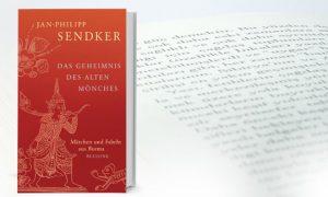 Das Geheimnis des alten Mönches – Jan-Philipp Sendker
