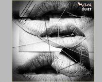 Milck – veröffentlicht neue Version von Quiet