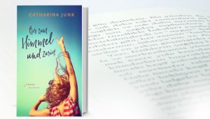 Catharina Junk Bis zum Himmel und zurück