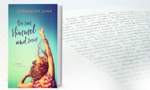 Bis zum Himmel und zurück – Catharina Junk