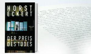 Der Preis des Todes – Thriller von Horst Eckert