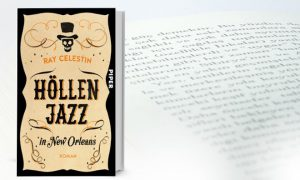 Höllenjazz in New Orleans von Ray Celestin