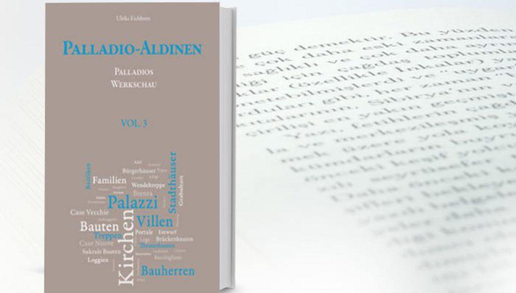 Palladio-Aldinen – Palladios Werkschau VOL. 3