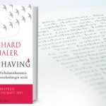 Misbehaving – Was uns die Verhaltensökonomik verrät – Richard Thaler