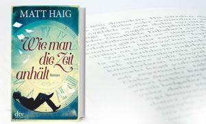 Wie man die Zeit anhält – Matt Haig