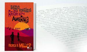 Sigrid Ødegårds Reise nach Amerika – Derek B. Miller