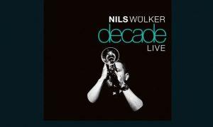 Nils Wülker: Decade live