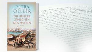 Petra Oelker Die Brücke zwischen den Welten