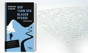Der Turm der blauen Pferde – Bernhard Jaumann