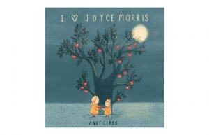 I love Joyce Morris