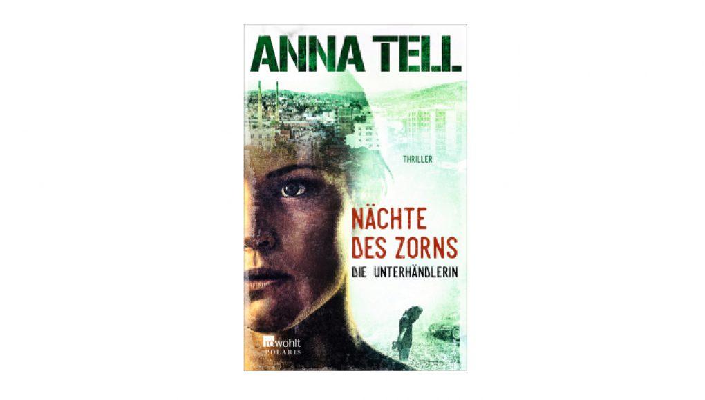 Nächte des Zorns von Anna Tell