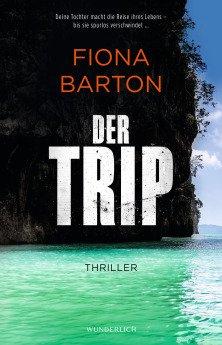 Fiona Barton der Trip