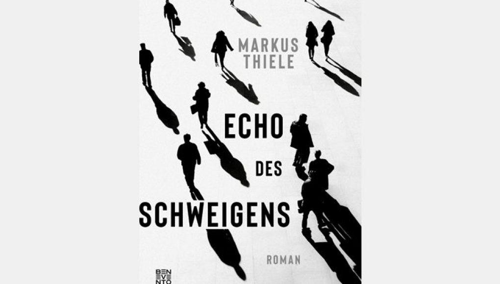 Echo des Schweigens von Markus Thiele