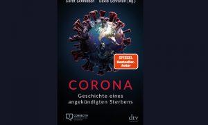 Corona – Geschichte eines angekündigten Sterbens