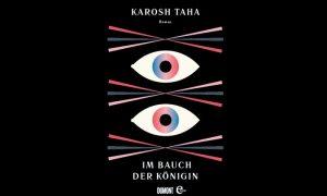 Im Bauch der Königin von Karosh Taha – Buchtipp