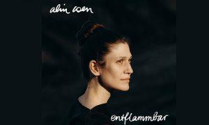 ENTFLAMMBAR – Vorbote des kommenden Albums von Alin Coen