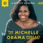 """The Michelle Obama Podcast"" bei Spotify"