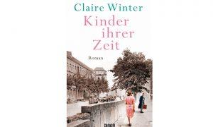 Claire Winter – Kinder ihrer Zeit – Buchtipp