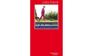 Buchtipp: Julia Deck – Privateigentum