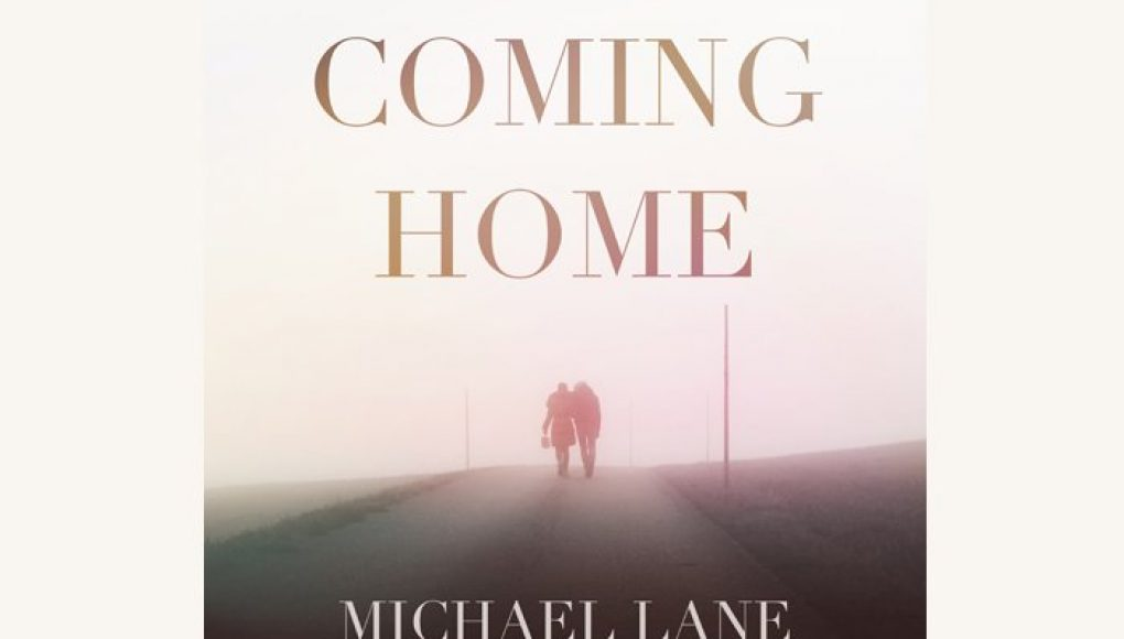 Coming Home – Michael Lane
