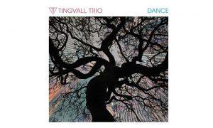 DANCE – das neue Album des Tingvall Trios