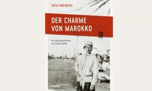 DER CHARME VON MAROKKO – eine bezaubernde Reise-Erzählung