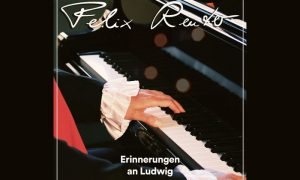"""Musiktipp: """"Erinnerung an Ludwig"""" von Felix Reuter"""