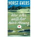 Horst Evers – Wer alles weiß, hat keine Ahnung