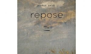 Jasmin Seidl – REPOSE – Albumtipp