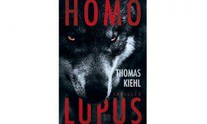 Homo Lupus von Thomas Kiehl – Buchtipp