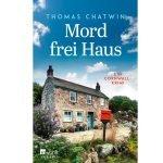 Mord frei Haus – Thomas Chatwin