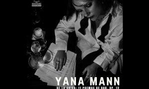 """Yana Mann – Single """"El Amor"""" heute erschienen"""
