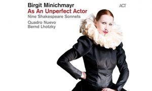 Birgit Minichmayr – As An Unperfect Actor – Shakespeares Sound