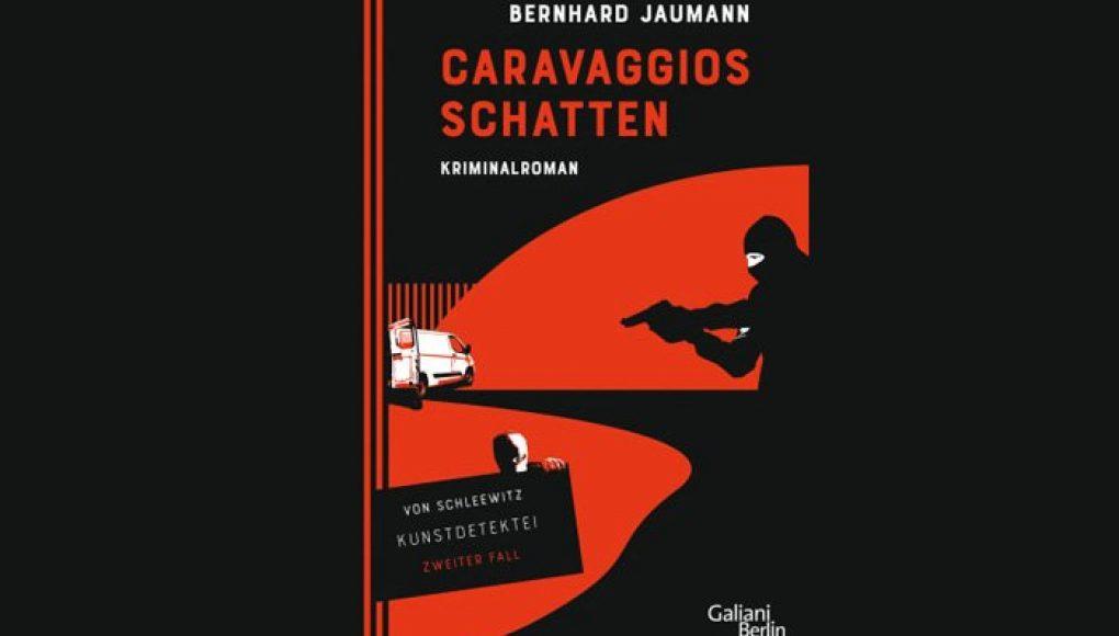 """""""Caravaggios Schatten"""" von Bernhard Jaumann"""
