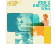 "Jack Savoretti  – neue Single ""Who's Hurting Who"""