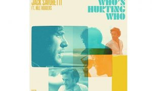 "Jack Savoretti  – neue Single ""Who's Hurting Who"""