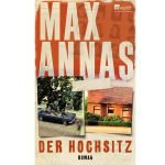 Der Hochsitz – Roman von Max Annas