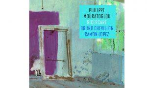 Philippe Mouratoglou: RICERCARE – Albumtipp