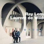 Ray Lema & Laurent de Wilde: Neues Album WHEELS